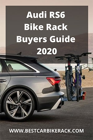 Audi RS6 Bike Rack Buyers Guide 2020