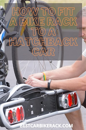 How to fit a bike rack to a hatchback car