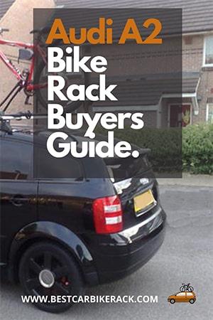 Audi A2 Bike Rack Buyers Guide 2020