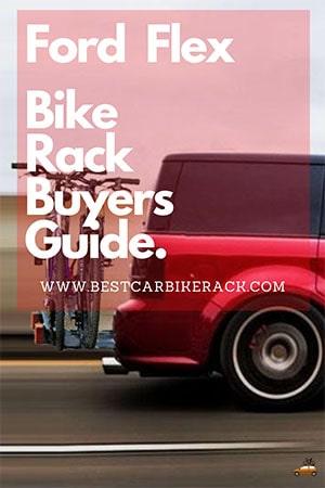 Ford Flex Bike Rack Buyers Guide 2020