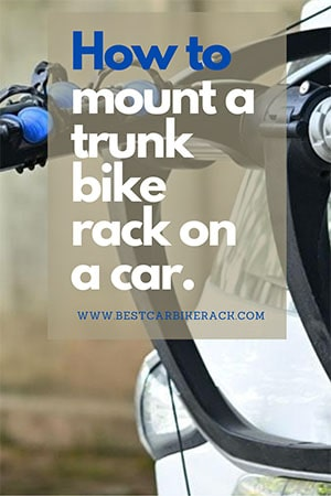 How to mount a trunk bike rack on a car