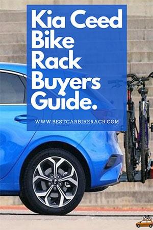 Kia Ceed Bike Rack Buyers Guide 2020