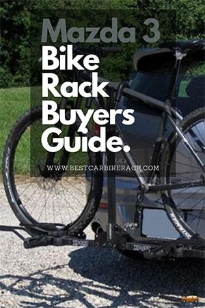 Mazda 3 Bike Rack Buyers Guide 2020