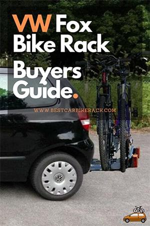 Volkswagen Fox Bike Rack Buyers Guide 2020