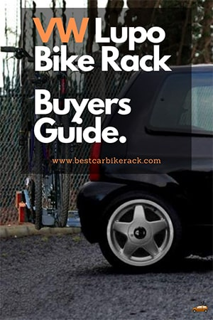 Volkswagen Lupo Bike Rack Buyers Guide 2020