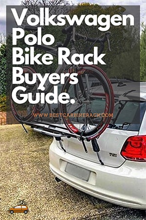 Volkswagen Polo Bike Rack Buyers Guide