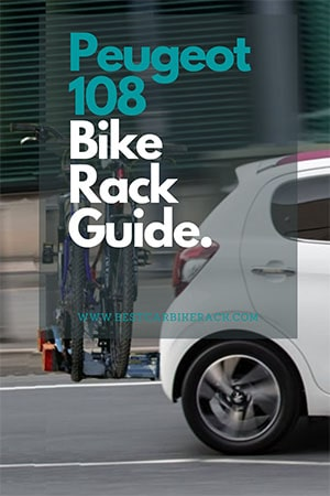 Peugeot 108 Bike Rack Guide