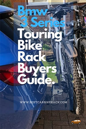 BMW 3 Series Touring Bike Rack Buyers Guide