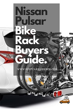 Nissan Pulsar Bike Rack Buyers Guide